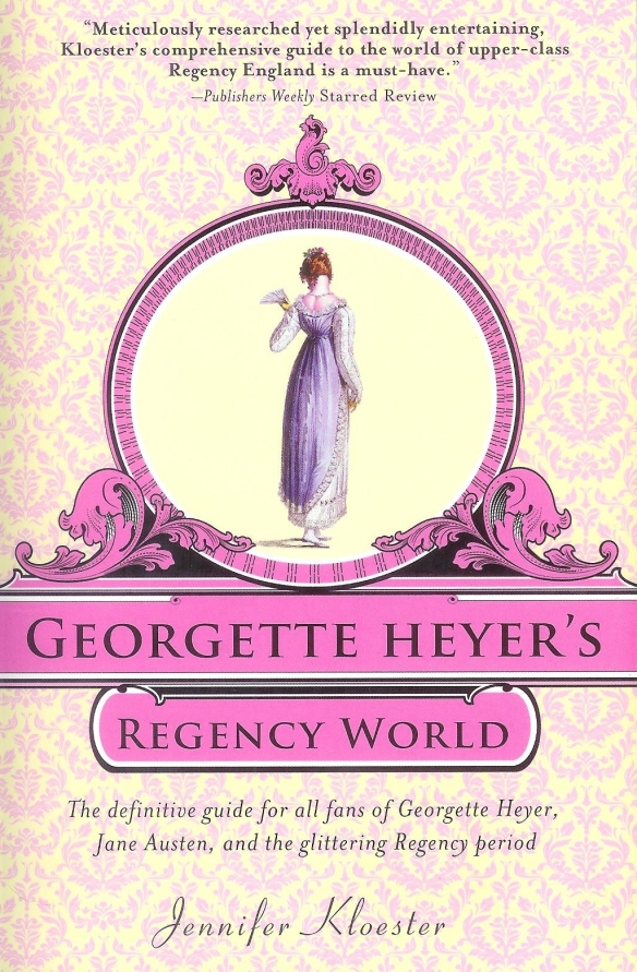 Heyer's Regency World by Jennifer Kloester