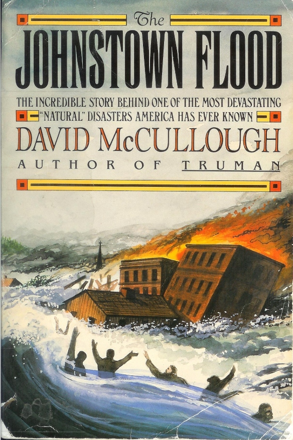 David McCullough's The Johnstown Flood