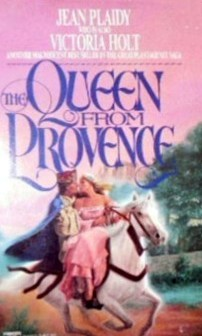 Jean Plaidy's The Queen from Provence