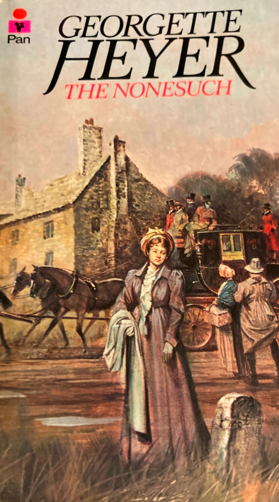 Pan edition of Georgette Heyer's The Nonesuch